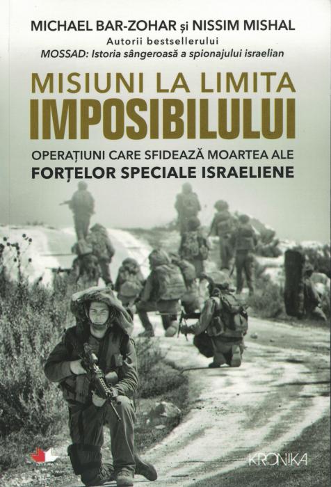 Misiuni la limita imposibililui - Michael Bar-Zohar, Nissim Mishal [0]