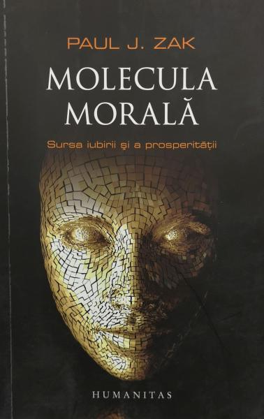 Molecula morala - Paul J. Zak [0]