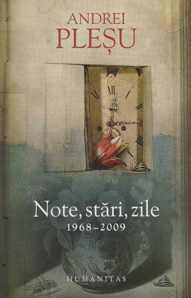 Note, stari, zile 1968-2009 - Andrei Plesu [0]