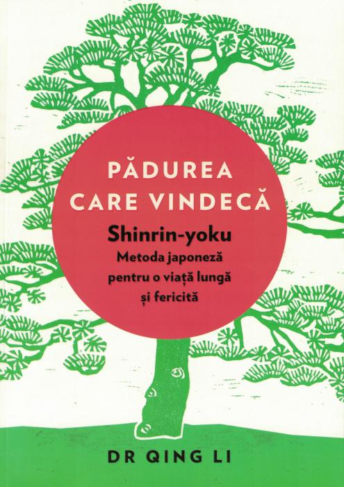 Padurea care vindeca - Dr. Qing Li [0]