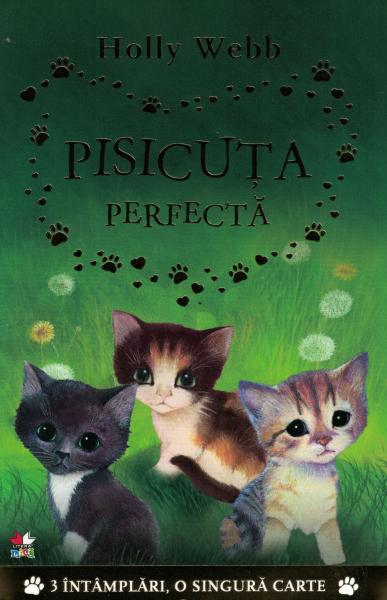 Pisicuta perfecta - Holly Webb [0]