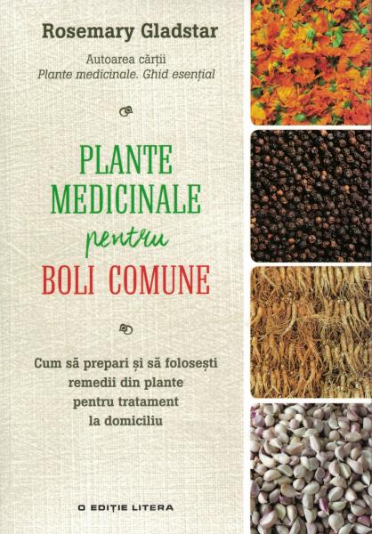 Plante medicinale pentru boli comune - Rosemary Gladstar [0]