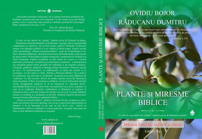 Plante și miresme biblice. Hrană pentru suflet și trup [1]