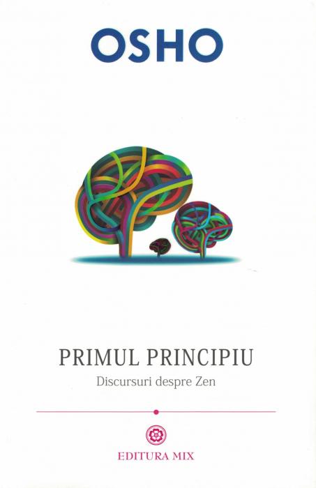 Primul principiu. Discursuri  despre Zen - Osho [0]