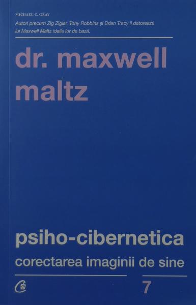 Psiho-cibernetica - Dr. Maxwell Maltz [0]