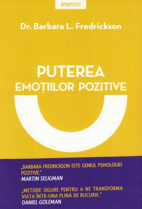 Puterea emotiilor pozitive - Dr. Barbara L. Fredrickson [0]