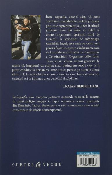 Radiografia unei marsavii judiciare - Traian Berbeceanu [1]