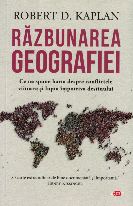 Razbunarea geografiei - Robert D. Kaplan [0]
