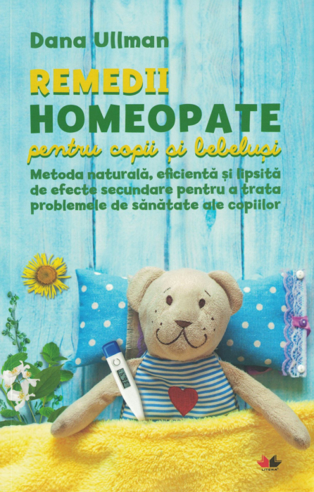 Remedii homeopate pentru copii si bebelusi - Dana Ullman [0]