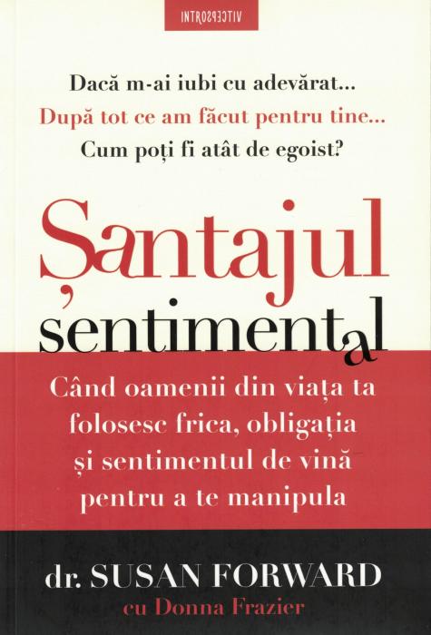 Santajul sentimental - Dr. Susan Forward, Donna Fraizer [0]