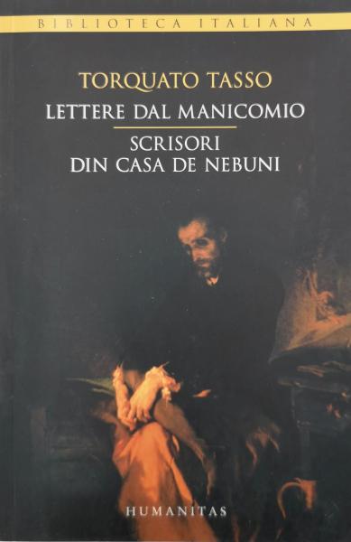 Scrisori din casa de nebuni - Torquato Tasso [0]
