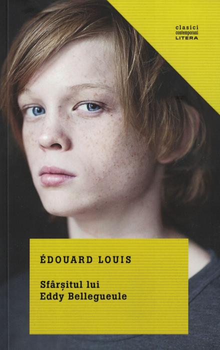 Sfarsitul lui Eddy Bellequeule - Edouard Louis [0]