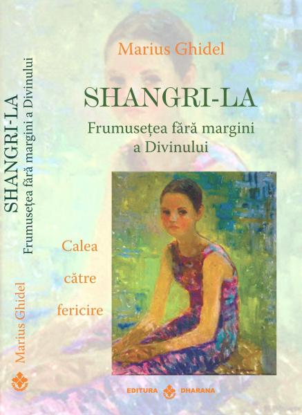 Shangri-La. Frumusetea fara margini a Divinului. Calea catre fericire [0]