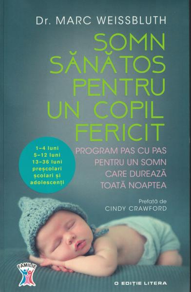 Somn sanatos pentru un copil fericit - Dr. Marc Weissbluth [0]
