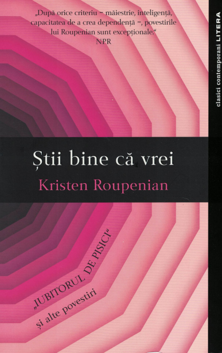 Stii bine ca vrei - Kristen Roupenian [0]