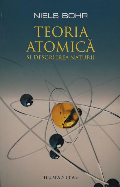 Teoria atomica si descrierea naturii [0]