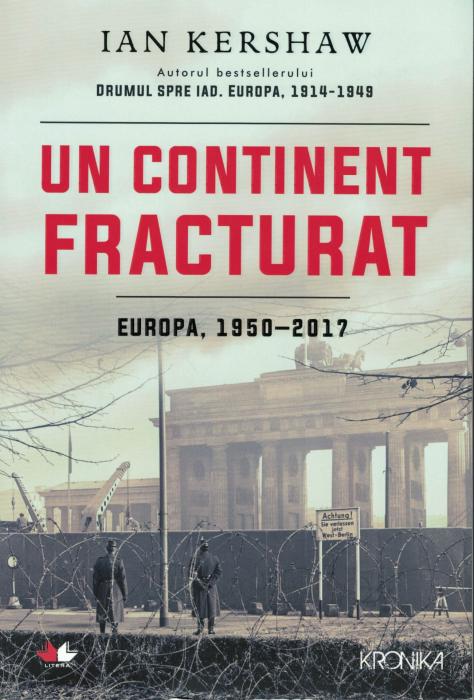 Un continent fracturat, Europa, 1950-2017 [0]