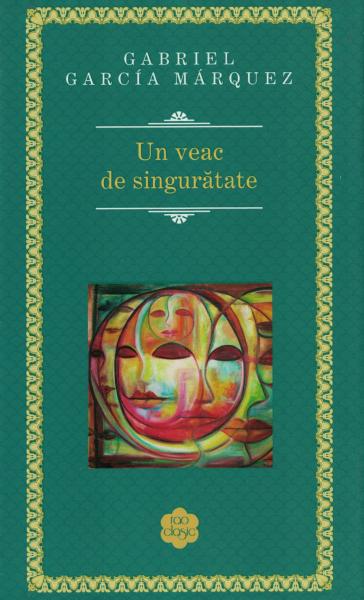 Un veac de singuratate - Gabriel Garcia Marquez [0]