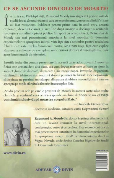 Viata dupa viata. Investigarea unui fenomen - Raymond A. Moody Jr [1]