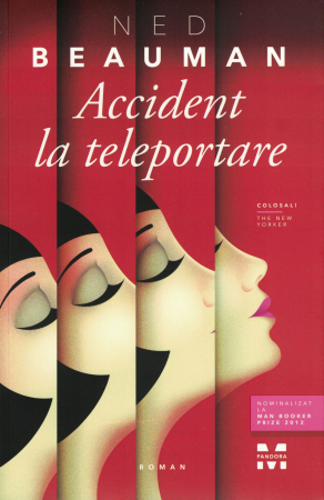 Accident la teleportare - Ned Beauman [0]