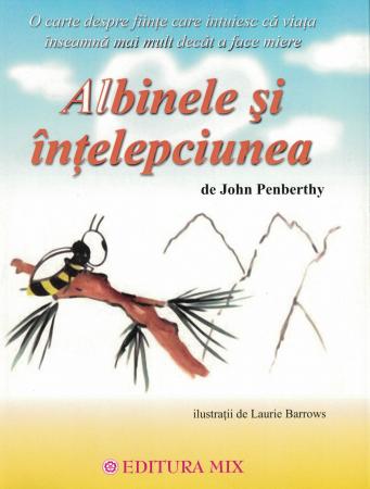 Albinele si intelepciunea - John Penberthy [0]