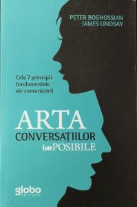 Arta conversatiilor imposibile - Peter Boghossian, James Lindsay [0]