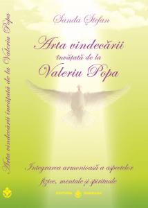 Arta vindecarii invatata de la Valeriu Popa [0]