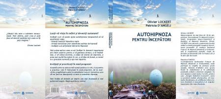 Autohipnoza pentru incepatori - Oliver Lockert, Patricia D Angeli [1]