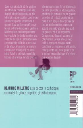 Burn-outul copiilor. Cum sa-i ajutam sa nu clacheze - Beatrice Milletre [1]