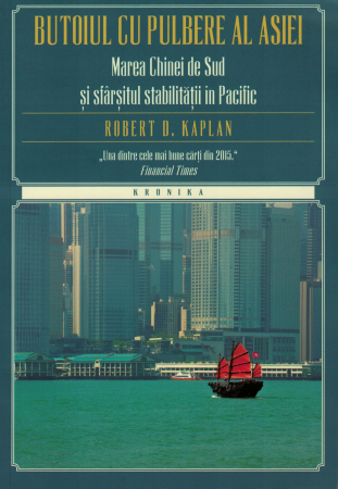 Butoiul cu pulbere al Asiei - Robert D. Kaplan [0]