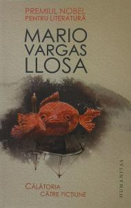 Calatoria catre fictiune - Mario Vargas Llosa [0]