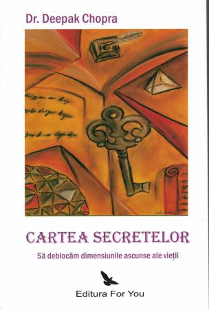 Cartea secretelor - Dr. Deepak Chopra [0]