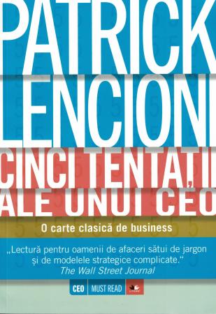 Cinci tentatii ale unui CEO - Patrick Lencioni [0]