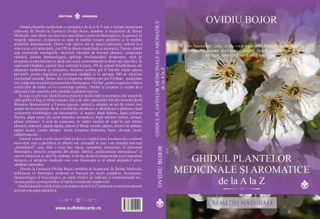 Ghidul plantelor medicinale si aromatice de la A la Z [1]