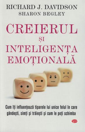 Creierul si inteligenta emotionala - Richard J. Davidson - Sharon Begley [0]