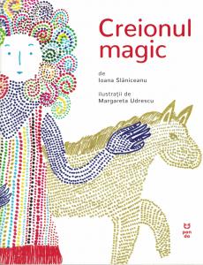 Creionul magic - Ioana Slaniceanu [0]
