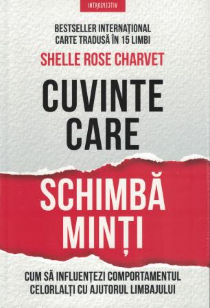 Cuvinte care schimba minti - Shelle Rose Charvet [0]