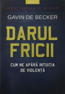 Darul fricii - Gavin de Becker [0]