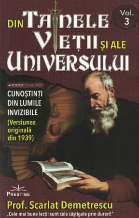 Din tainele vietii si ale universului, Set  3 vol. Versiune originala din 1939 - Scarlat Demetrescu [7]