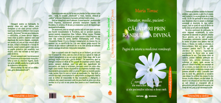Donator, medic, pacient - Călători prin rânduiala divină. Pagini de istorie a medicinei românești [1]