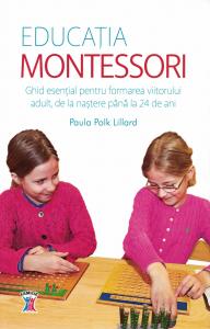 Educatia Montessori - Paula Polk Lillard [0]