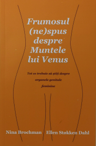 Frumosul nespus despre Muntele lui Venus - Nina Brochman, Ellen Stokken Dahl [0]