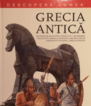 Grecia antica. Descopera lumea [0]