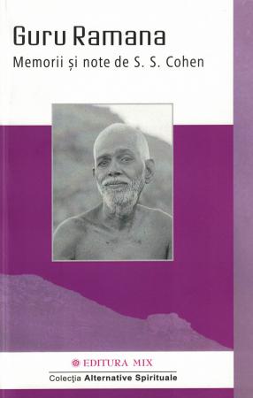 Guru Ramana. Memorii si note - S.S. Cohen [0]