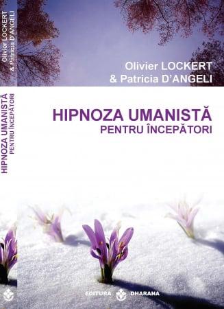 Hipnoza umanista pentru incepatori [0]