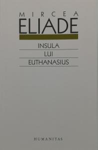 Insula lui Euthanasius - Mircea Eliade [0]