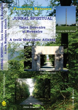 Jurnal Spiritual. Intre Devenire si Revenire - Florentina Mateescu [0]