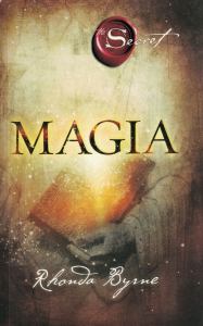 Magia. Secretul, cartea a 3-a - Rhonda Byrne [0]