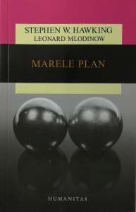 Marele plan - Stephen Hawking, Leonard Mlodinow [0]