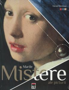 Marile mistere ale picturii - Gerard Denizeau [0]